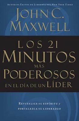21 Minutos Mas Poderosos En El Dia De Un Lider (Rústica) [Libro]