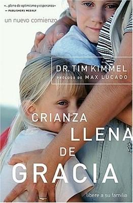 Crianza Llena de Gracia (Tapa Suave) [Libro]