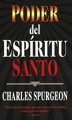 Poder del Espíritu Santo (Rústica) [Libro]