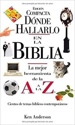 DONDE HALLARLO EN LA BIBLIA - EDICION COMPACTA (Rustica Blanda) [Biblia]