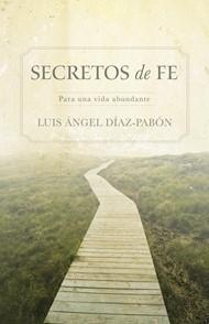 Secretos de Fe (Rústica) [Libro]