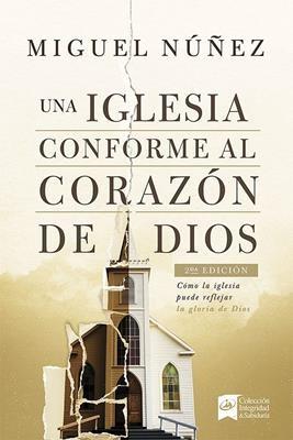 Iglesia Conforme Al Corazón de Dios