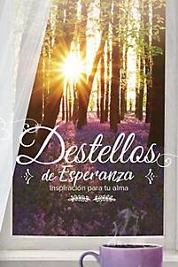 Destellos de Esperanza [Libro]