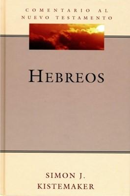 Comentario al nuevo testamento: Hebreos (Rustica) [Libro]