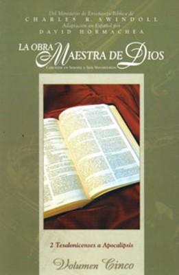 OBRA MAESTRA DE DIOS VOL V ESTUDIO 2 TESALONICENSES APO... (Rustica) [Libro]