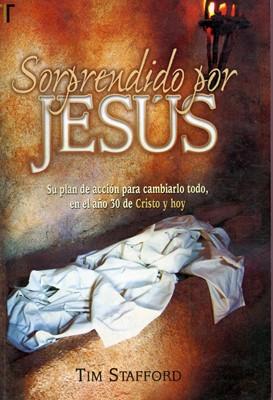 Sorprendido por Jesús (Rústica) [Libro]