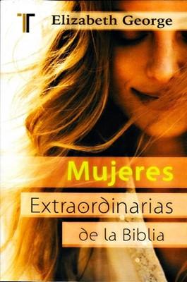 Mujeres Extraordinarias de la Biblia (Rústica) [Libro Bolsillo]
