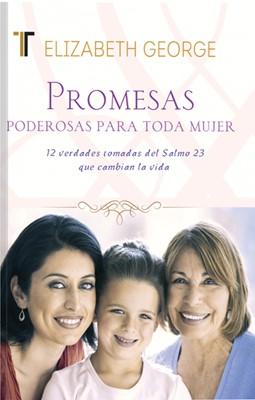 Promesas Poderosas Para Toda Mujer (Rústica) [Libro Bolsillo]