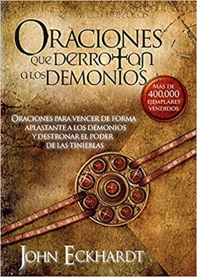 Oraciones que Derrotan a los Demonios (Rústica) [Libro]