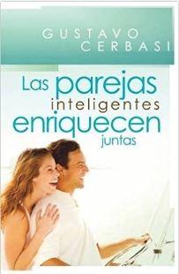 Parejas Inteligentes Enriquecen Juntas (Rustica Blanda) [Libro]