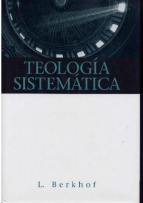 TEOLOGIA SISTEMATICA TD (Tapa Dura) [Libro]