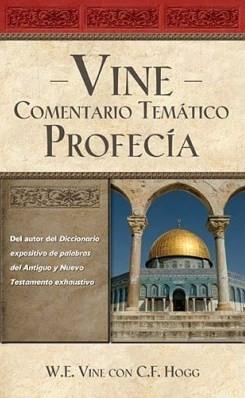 Vine Comentario Temático: Profecía (Tapa Dura) [Libro]