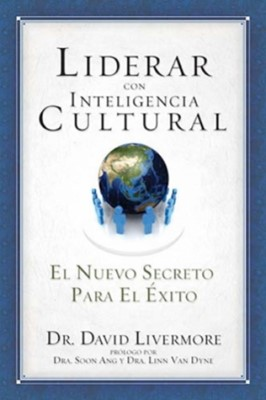 Liderar con Inteligencia Cultural (Rústica) [Libro]
