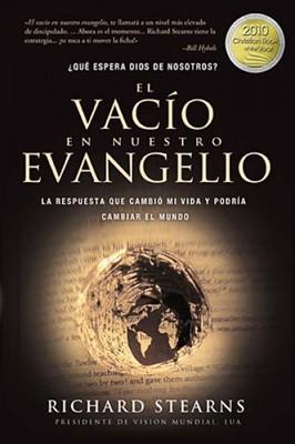 El Vacio de Nuestro Evangelio (Rústica) [Libro]