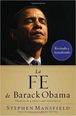 FE DE BARACK OBAMA, LA (Rustica Blanda) [Libro]