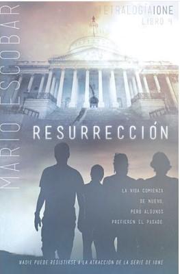 Resurrección - Tetralogía Ione / Libro 4 (Rústica) [Libro]