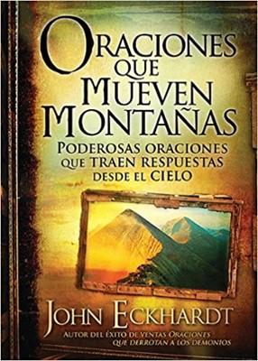 Oraciones que Mueven Montañas (Rústica) [Libro]