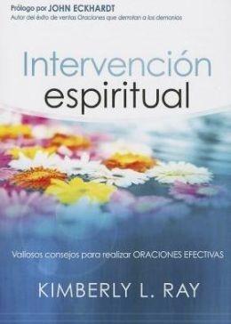 Intervención Espiritual (Rustica) [Libro]