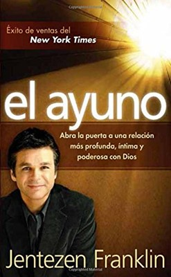 El Ayuno (Tapa suave rústica) [libro de bolsillo]