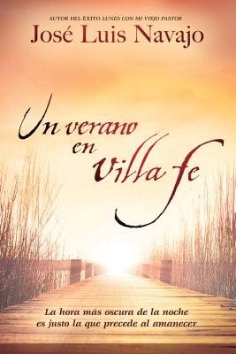 Un verano en Villa Fe (Rústica) [Libro]
