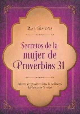 Secretos de la Mujer de Proverbios 31 (Rústica) [Libro]