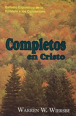 Completos en Cristo-Colosenses (Rústica) [Libro]