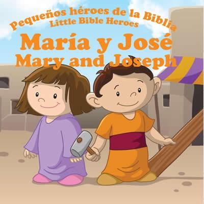 MARIA Y JOSE PEQUEÑOS HEROES BIB (Tapa rústica suave) [Libro de Niños]
