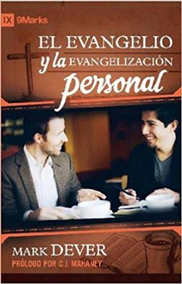 El Evangelio y la Evangelización Personal [Libro]