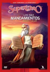 Los Diez Mandamientos: Moises y La Ley