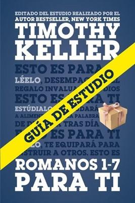 Romanos 1-7 Para Ti (Rústica) [Libro]