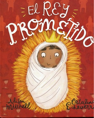 El Rey Prometido (Tapa Dura) [Libro]