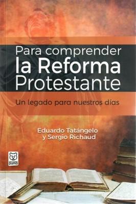 Para comprender la Reforma Protestante