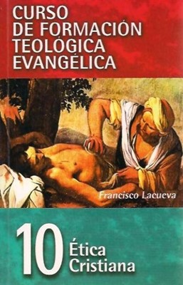 Ética Cristiana - Tomo 10 (Rústica) [Libro]