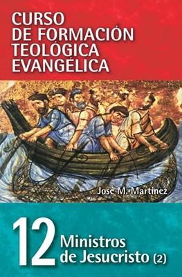 Ministros de Jesucristo (Rústica) [Libro]