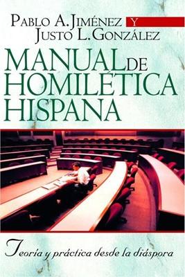 Manual de Homilética Hispana (Rústica) [Libro]
