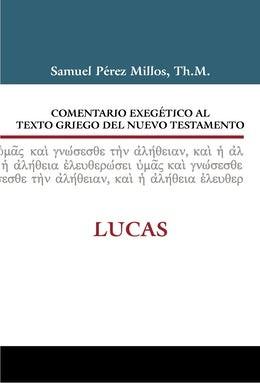 Comentario Exegético al texto griego del N.T. (Tapa Dura) [Libro]