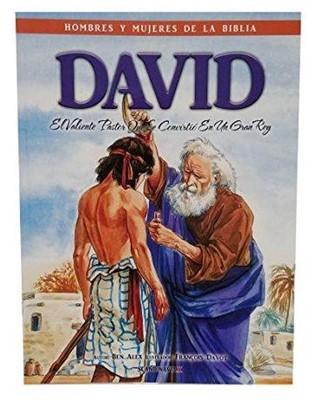 David Hombres y Mujeres de la Biblia