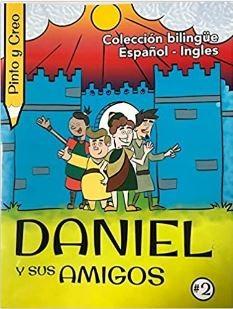 Daniel y Amigos Pinto y Creo #2 Bilingue (Rustica Blanda) [Libro de Niños]