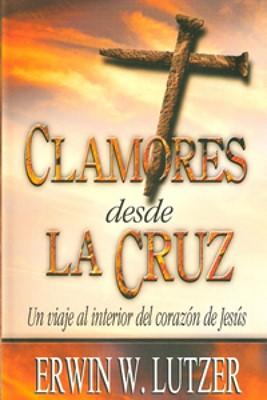 Clamores desde la Cruz (Rústica) [Libro Bolsillo]