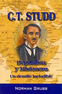 C.T. Studd Deportista y Misionero (Rústica) [Libro Bolsillo]