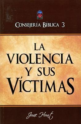 La Violencia y sus Víctimas (Rustica) [Libro]