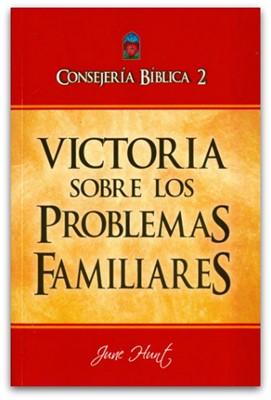 Consejería Bíblica 2 - Victoria sobre los problemas familiares (Rustica) [Libro]