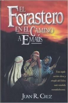El Forastero en el camino a Emaús (Tapa suave rústica) [Libro]