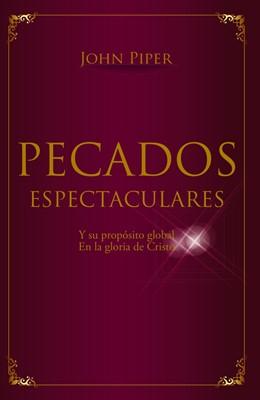 Pecados Espectaculares (Rústica) [Libro]
