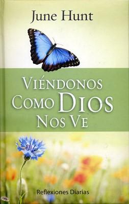 Viéndonos como Dios nos Ve (Tapa Dura Acolchada) [Libro]