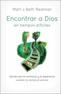 Encontrar A Dios En Tiempos Difíciles (Rústica) [Libro]