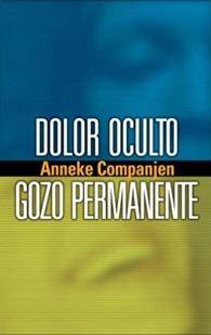DOLOR OCULTO GOZO PERMANENTE (Rustica Blanda) [Libro]