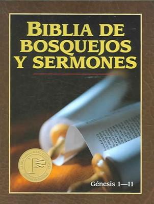 BIBLIA BOSQUEJOS Y SERMONES AT T1 GENESIS 1-11 (Tapa rústica suave) [Libro]