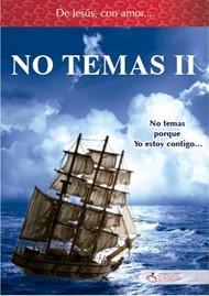 De Jesús con Amor: No Temas II
