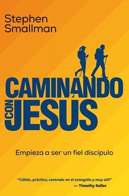 Caminando con Jesús (Rústica) [Libro]